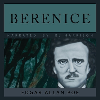 Berenice - Classic Tales Edition audiobook by Edgar Allan Poe
