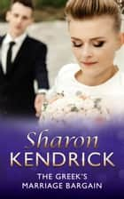 The Greek's Marriage Bargain (Mills & Boon Modern) ekitaplar by Sharon Kendrick