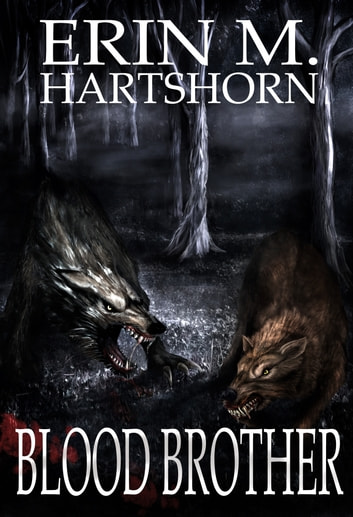 Blood Brother ebook by Erin M. Hartshorn