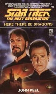 Here There Be Dragons ebook by John Peel