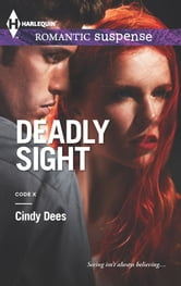 Deadly Sight ebook by Cindy Dees
