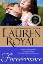 Forevermore (Chase Family Series, Book 3) ebook by Lauren Royal