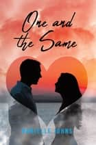 One and the Same ebook by Danielle Johns