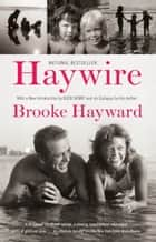 Haywire ebook by Brooke Hayward