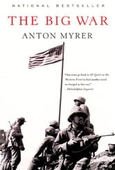 The Big War ebook by Anton Myrer