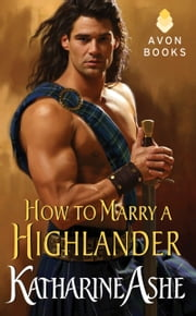How to Marry a Highlander ebook by Katharine Ashe