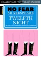 Twelfth Night (No Fear Shakespeare) eBook by SparkNotes