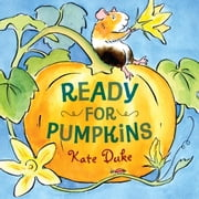 Ready for Pumpkins ebook by Kate Duke