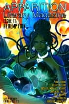 Apparition Lit, Issue 11: Redemption (July 2020) ebook by