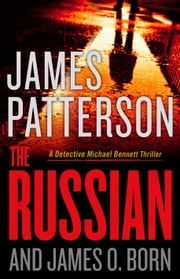 The Russian ebook by James Patterson, James O. Born