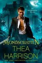 Mondschatten ebook by Thea Harrison