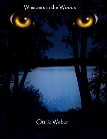 Whispers in the Woods ebook by Ottilie Weber