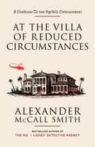 At the Villa of Reduced Circumstances ebook by Alexander McCall Smith,Iain McIntosh