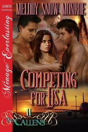 Competing for Lisa ebook by Melody Snow Monroe