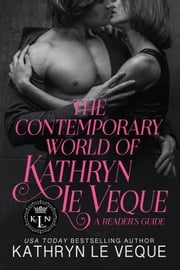 The Contemporary World of Kathryn Le Veque ebook by Kathryn Le Veque