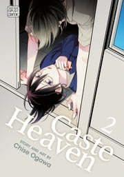 Caste Heaven, Vol. 2 (Yaoi Manga) ebook by Chise Ogawa