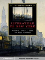 The Cambridge Companion to the Literature of New York ebook by Cyrus R. K. Patell,Bryan Waterman