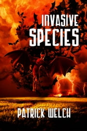 Invasive Species ebook by Patrick Welch