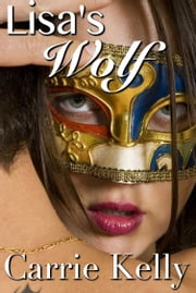 Lisa's Wolf ebook by Carrie Kelly