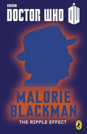 Doctor Who: The Ripple Effect - Seventh Doctor: 50th Anniversary ebook by Malorie Blackman
