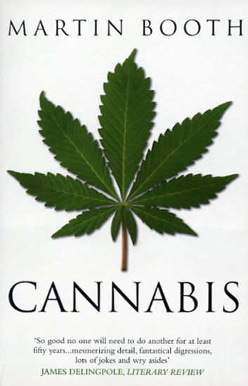 Cannabis: A History ebook by Martin Booth