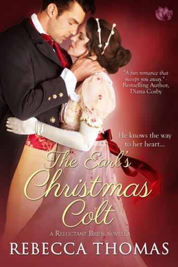 The Earl's Christmas Colt ebook by Rebecca Thomas