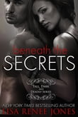 Beneath the Secrets, The Complete Volumes