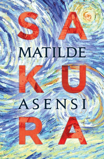 Sakura ebook by Matilde Asensi