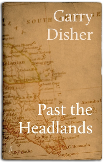Past the Headlands ebook by Garry Disher