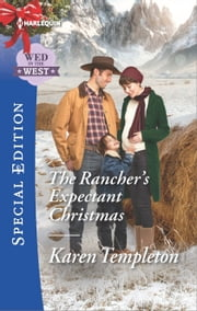 The Rancher's Expectant Christmas ebook by Karen Templeton