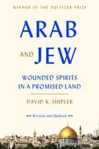Arab and Jew ebook by David K. Shipler