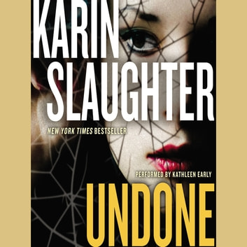 Undone - A Novel audiobook by Karin Slaughter