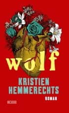 Wolf ebook by Kristien Hemmerechts