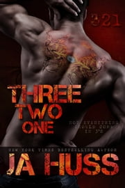 Three, Two, One (321) ebook by J.A. Huss