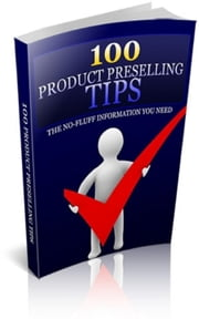 100 Product Preselling Tips ebook by Jimmy Cai