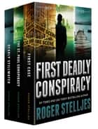 First Deadly Conspiracy (McRyan Mystery Series) ebook by Roger Stelljes