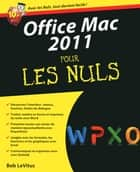 Office 2011 Mac Pour les nuls ebook by Bob LEVITUS
