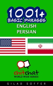 1001+ Basic Phrases English - Persian ebook by Gilad Soffer