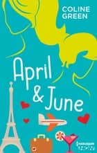April & June ebook by Coline Green