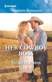 Her Cowboy Boss ebook by Patricia Johns