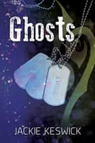 Ghosts ebook by Jackie Keswick