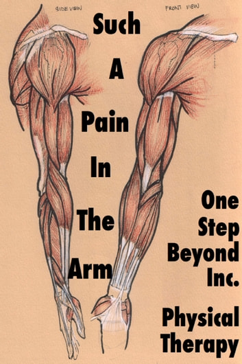 Such A Pain In The Arm ebook by One Step Beyond Physical Therapy