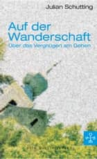 Auf der Wanderschaft ebook by Julian Schutting