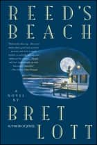 Reed's Beach ebook by Bret Lott