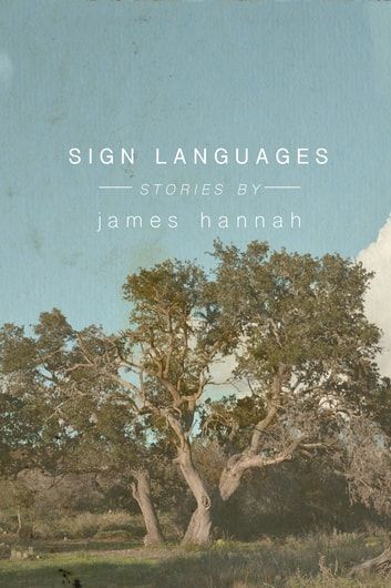 Sign Languages ebook by James Hannah