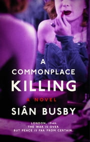 A Commonplace Killing - A Novel ebook by Siân Busby