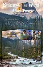 Brides of the West-Part Two ebook by Rita Hestand
