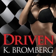 Driven audiobook by K. Bromberg