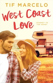 West Coast Love ebook by Tif Marcelo