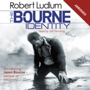 The Bourne Identity - The Bourne Saga: Book One audiobook by Robert Ludlum